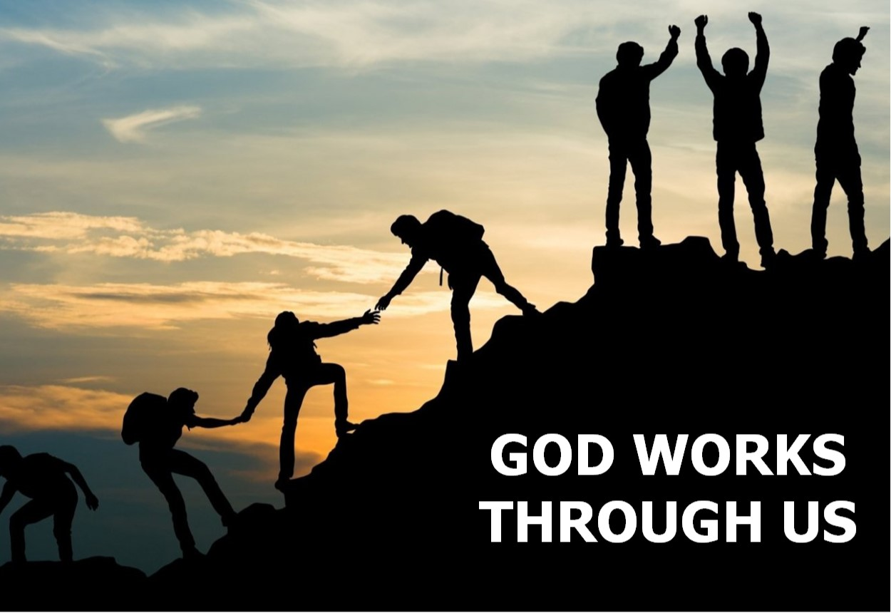 God Works Through Us 2